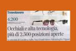 Corriere della Sera segnala più di 2.500 opportunità lavorative nel settore dell'Ottica